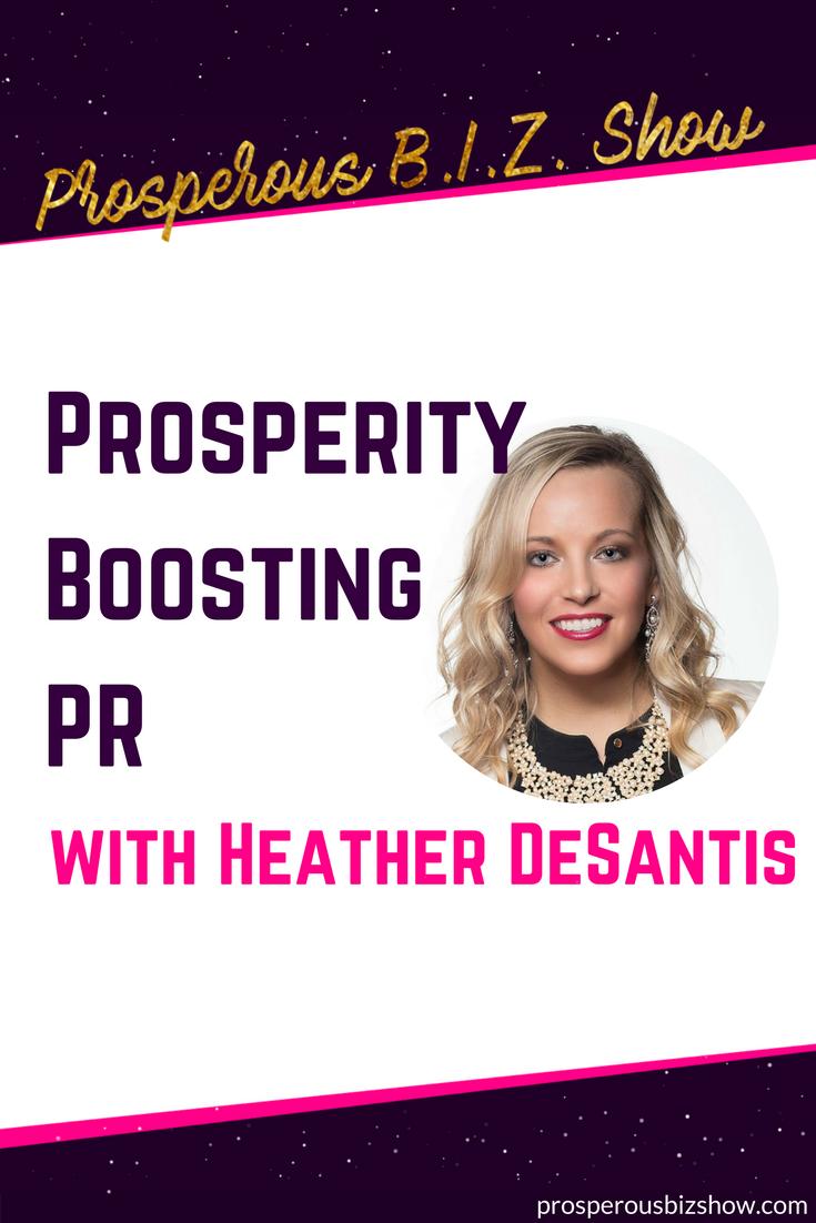 Heather DeSantis on prosperity boosting PR