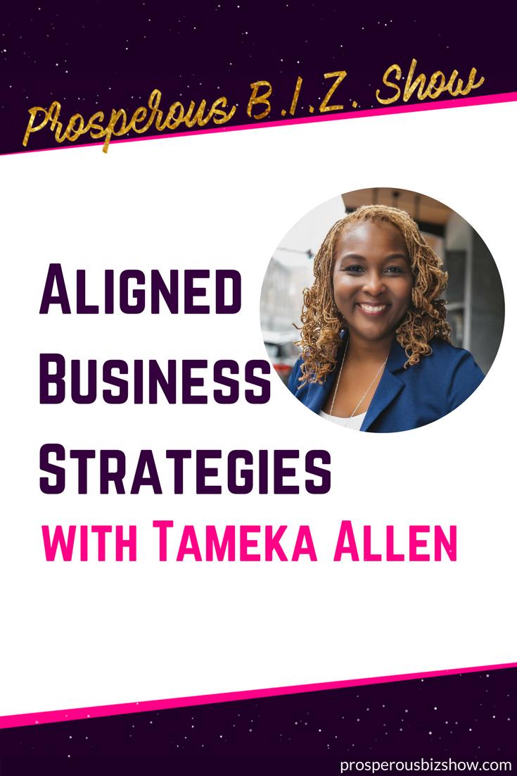 Tameka Allen on aligned business strategies.